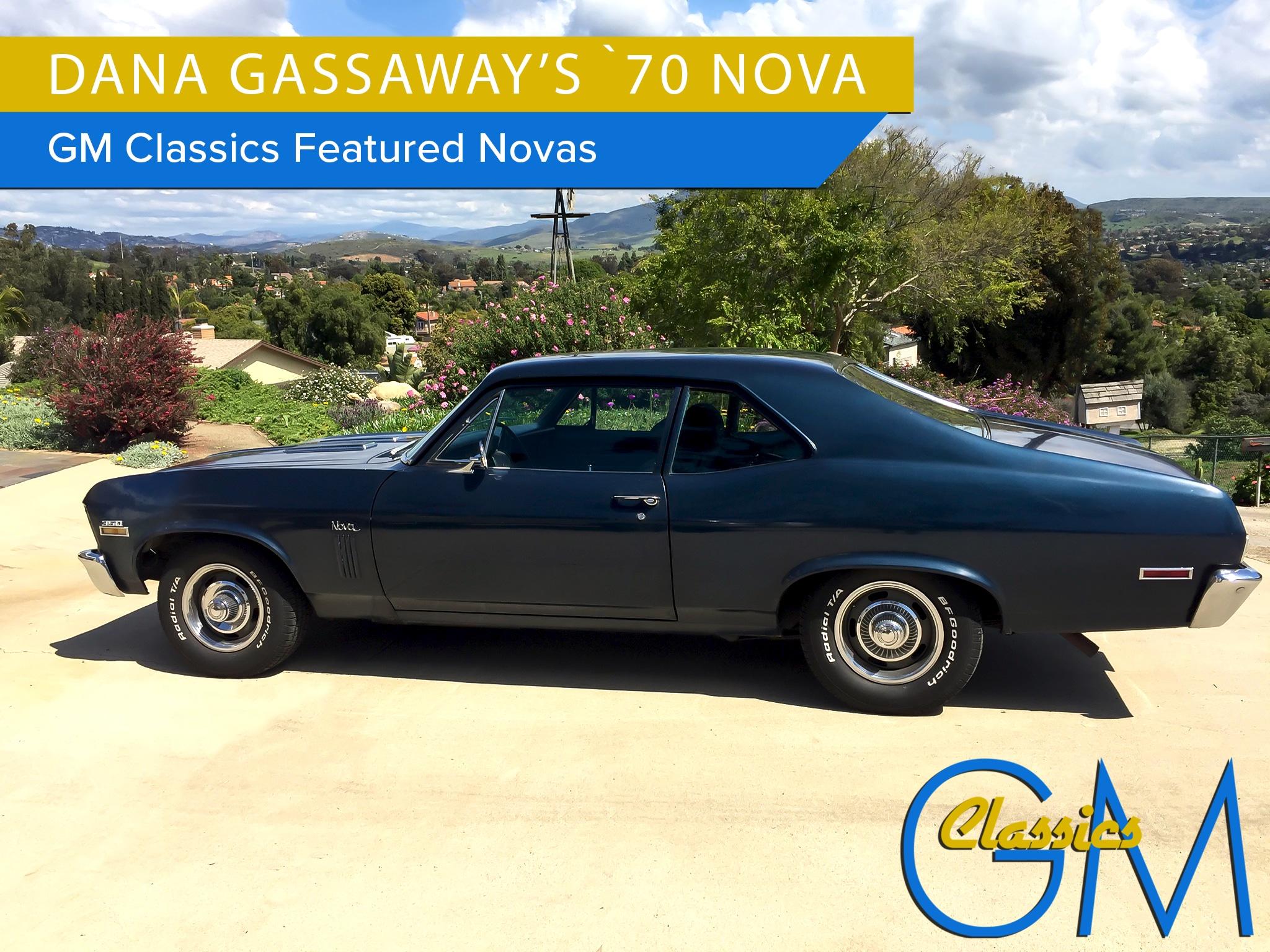 Dana Gassaway's 1970 Nova